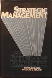 9780138512705: Strategic Management: An Integrative Perspective