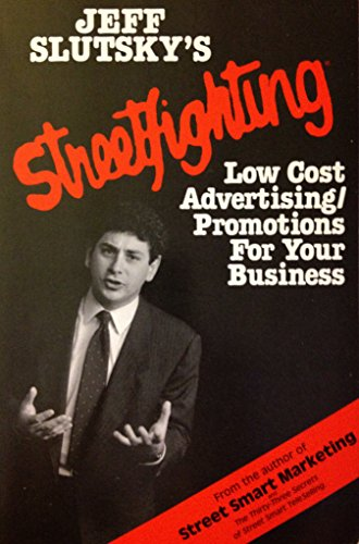 9780138515508: Streetfighting: Low-cost advertising/promotion strategies for your small business (A Reward book)