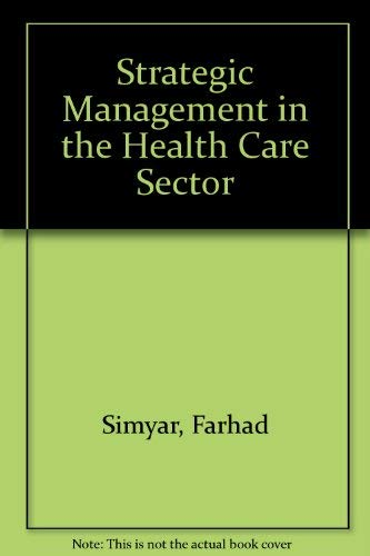 9780138516192: Strategic Management in the Health Care Sector