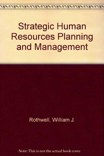 9780138516437: Strategic Human Resources Planning and Management