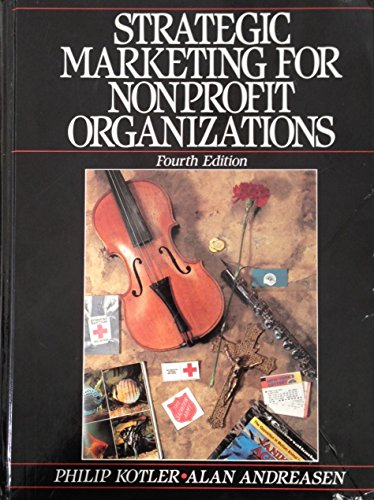 9780138519322: Strategic Marketing for Nonprofit Organizations