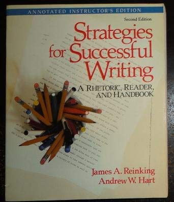 9780138520540: Strategies for successful writing: A rhetoric, reader, and handbook