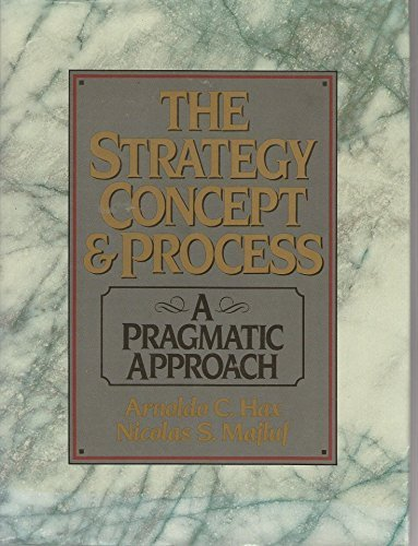 9780138521462: The Strategy Concept and Process: A Pragmatic Approach