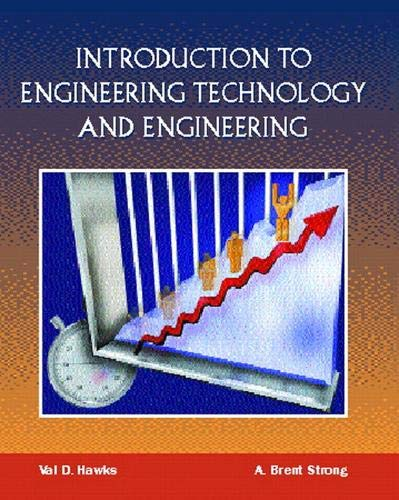 9780138524029: Introduction to Engineering Technology and Engineering