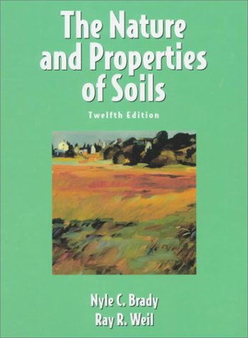 9780138524449: The Nature and Properties of Soils, 12th Edition