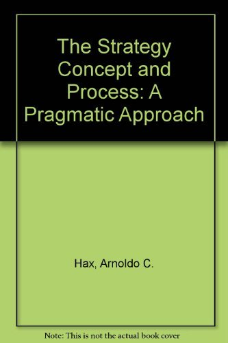 9780138525422: The Strategy Concept and Process: A Pragmatic Approach