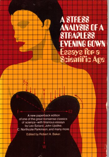 9780138526085: A Stress Analysis of a Strapless Evening Gown: Essays for a Scientific Age