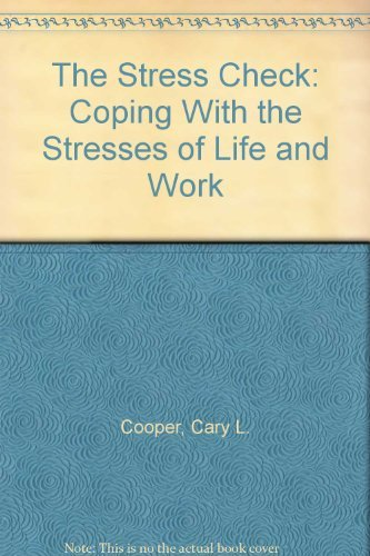 9780138526320: The Stress Check: Coping With the Stresses of Life and Work