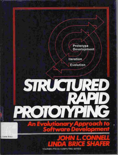 9780138535735: Structured Rapid Prototyping: An Evolutionary Approach to Software Development (Yourdon Press Computing Series)