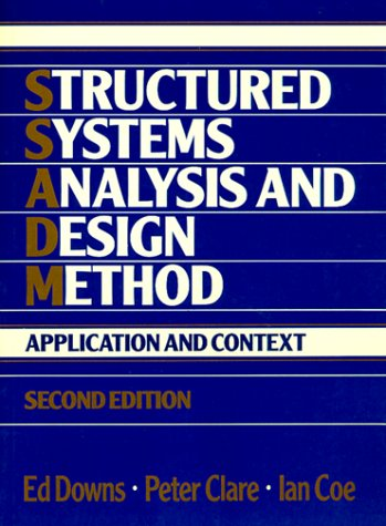 9780138536985: Structured Systems Analysis and Design Method: Applications and Context