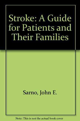 9780138537302: Stroke: A Guide for Patients and Their Families