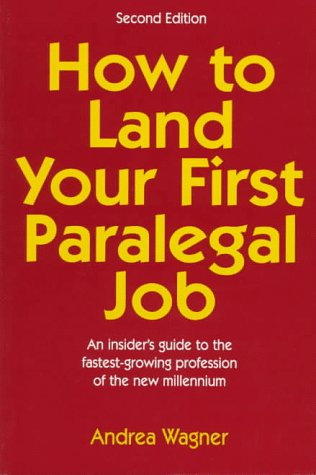 9780138540012: How to Land Your First Paralegal Job