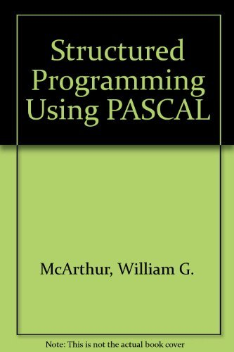 9780138540357: Structured Programming Using Pascal