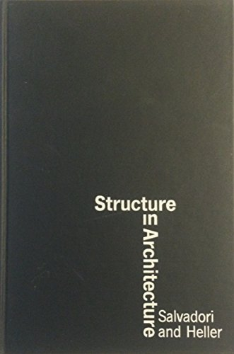 9780138540913: Structure in Architecture: The Building of Buildings