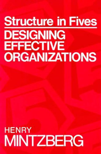 9780138541910: STRUCTURE IN FIVES: DESIGNG EFFCTV ORGNZTNS: International Edition
