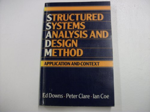 9780138543242: Structured Systems Analysis and Design Method: Applications and Context