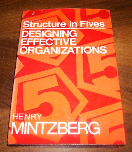9780138543495: Structure in Fives: Designing Effective Organizations