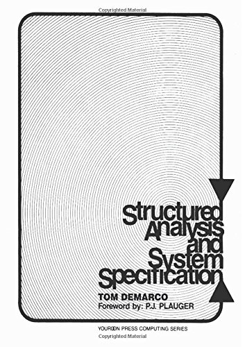9780138543808: Structured Analysis and System Specification (Yourdon Press)