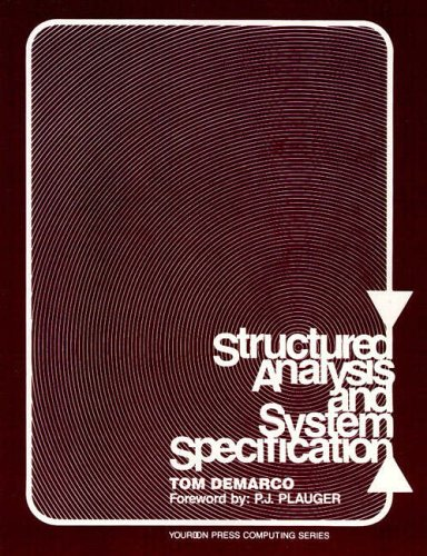 9780138543808: Structured Analysis and System Specification (Yourdon Press Computing Series)