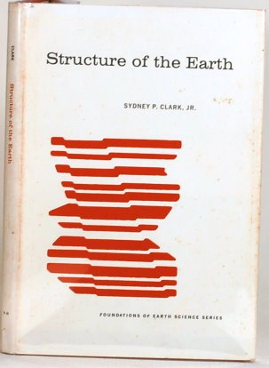 9780138546533: Structure of the Earth (Foundations of Earth Science)