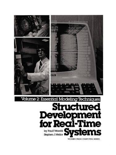 9780138547950: Structured Development for Real-Time Systems, Vol. II: Essential Modeling Techniques