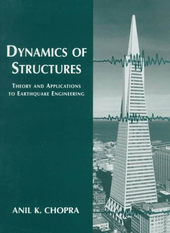 9780138552145: Dynamics of Structures: Theory and Applications to Earthquake Engineering