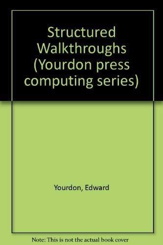 9780138552893: Structured Walkthroughs (Yourdon Press Computing Series)