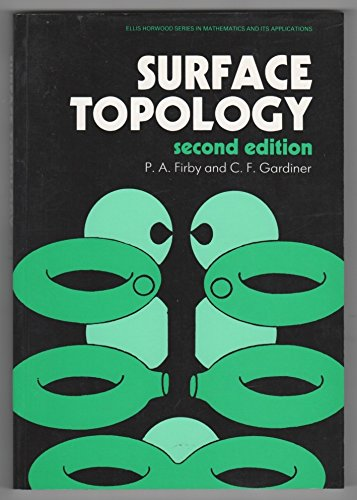 9780138553210: Surface Topology (Mathematics and its Applications)