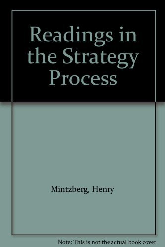 Readings in the Strategy Process: Henry Mintzberg, James