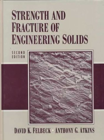 9780138561130: Strength and Fracture of Engineering Solids (2nd Edition)