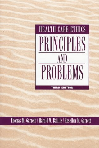 9780138566340: Health Care Ethics: Principles and Problems