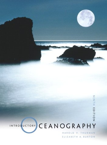 Introductory Oceanography (9th Edition): Harold V. Thurman, Elizabeth A. Burton