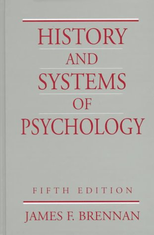 9780138574185: History and Systems of Psychology (5th Edition)