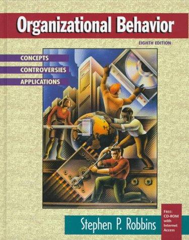 9780138574598: Organizational Behavior: Concepts, Controversies, Applications (8th Edition)