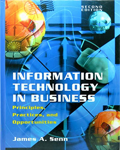 9780138577155: Information Technology in Business: Principles, Practices, and Opportunities (2nd Edition)