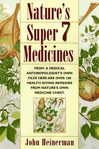 9780138577315: Natures Super Medicines