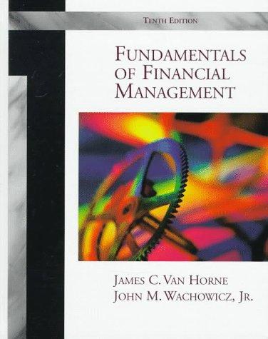 Fundamentals of Financial Management: James C. Van
