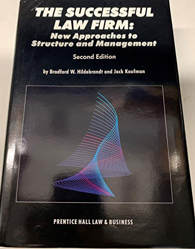 9780138602635: The Successful Law Firm: New Approaches to Structure and Management