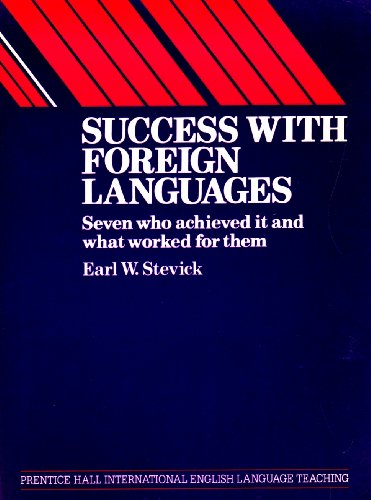 9780138602895: Success with Foreign Languages: Seven Who Achieved It and What Worked for Them (Language Teaching Methodology Series)