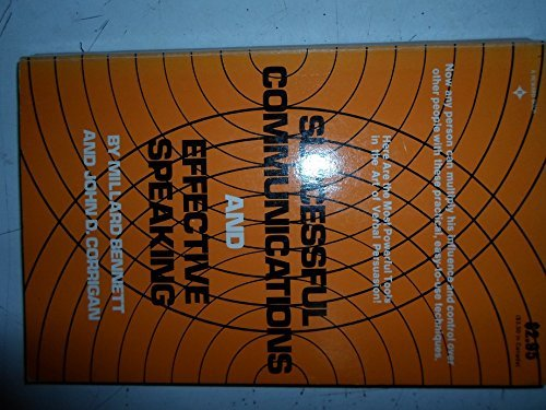 9780138604370: Successful Communications and Effective Speaking
