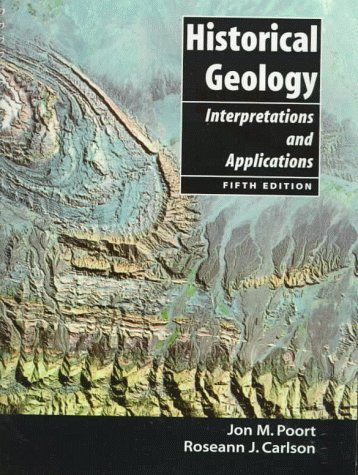 9780138609665: Historical Geology: Interpretations and Applications (5th Edition)