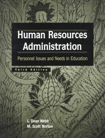 9780138609740: Human Resources Administration: Personnel Issues and Needs in Education