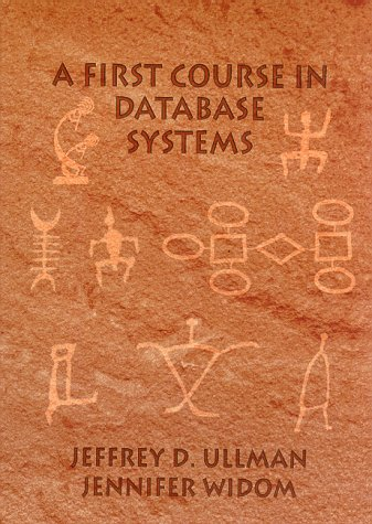 9780138613372: A First Course in Database Systems