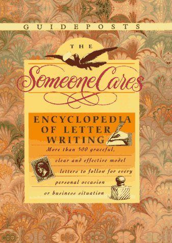 9780138615352: The Someone Cares Encyclopedia of Letter Writing: Hundreds of Graceful, Clear, and Effective Model Letters to Follow for Every Personal Occasion or Bu