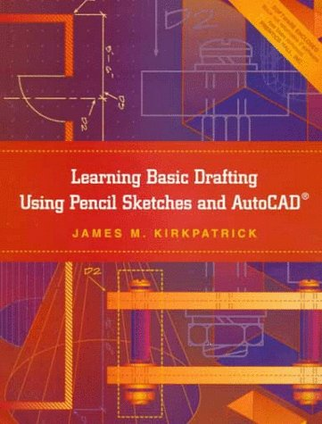 9780138620950: Learning Basic Drafting Using Pencil Sketches and Autocad