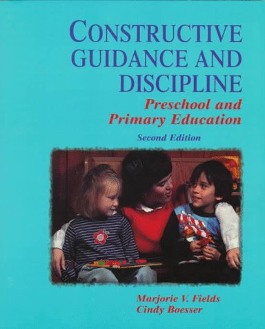 9780138621117: Constructive Guidance and Discipline: Preschool and Primary Education