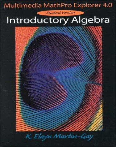 9780138625337: Introductory Algebra: Multimedia Mathpro Explorer 4.0 Student Version