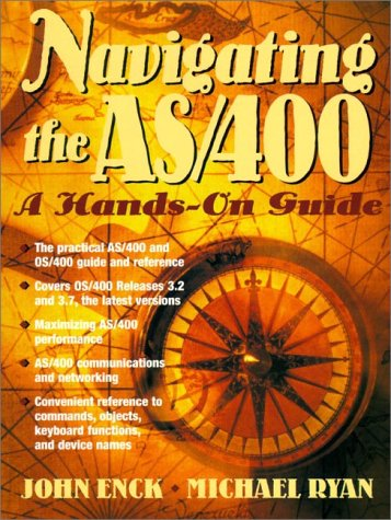9780138625580: Navigating the AS/400: A Hands-On Guide (2nd Edition)