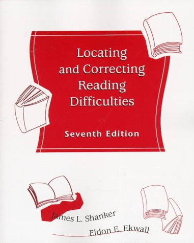 Locating and Correcting Reading Difficulties (7th Edition): James L. Shanker,