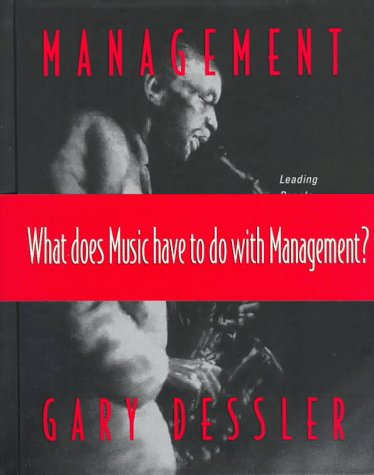 9780138629700: Management: Leading People and Organizations in the 21st Century